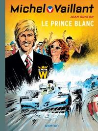 Jean Graton - Michel Vaillant Tome 30 : Le prince blanc.