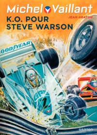 Jean Graton - Michel Vaillant Tome 34 : K.O. pour Steve Warson.