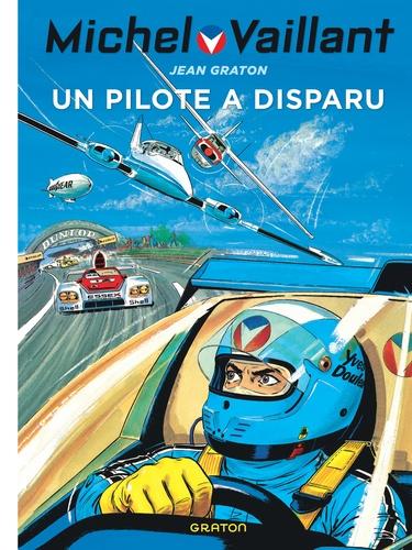 Jean Graton - Michel Vaillant Tome 36 : Un pilote a disparu.