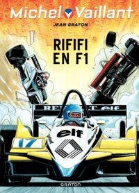 Jean Graton - Michel Vaillant Tome 40 : Rififi en F1.
