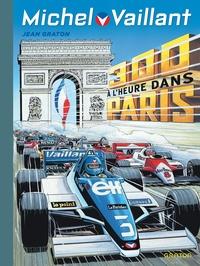 Jean Graton - Michel Vaillant Tome 42 : 300 à l'heure dans Paris.