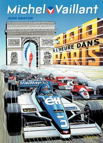 Michel Vaillant Tome 42 300 à l'heure dans Paris