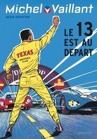 Jean Graton - Michel Vaillant Tome 5 : Le 13 est au départ.