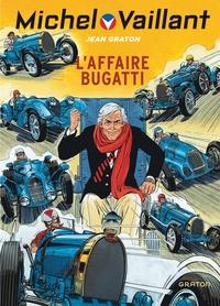 Jean Graton - Michel Vaillant Tome 54 : L'affaire Bugatti.