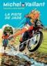 Jean Graton et Philippe Graton - Michel Vaillant Tome 57 : La piste de Jade.