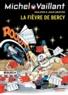 Jean Graton - Michel Vaillant Tome 61 : La Fièvre de Bercy.