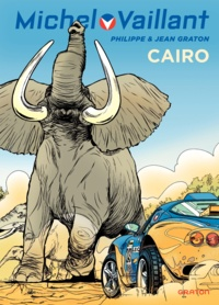 Jean Graton et Philippe Graton - Michel Vaillant Tome 63 : Cairo.