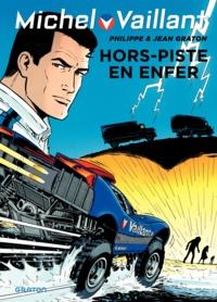 Jean Graton et Philippe Graton - Michel Vaillant Tome 69 : Hors piste en enfer.