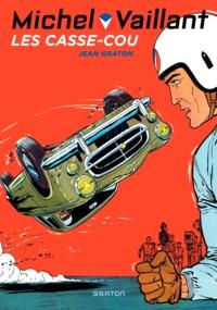 Jean Graton - Michel Vaillant Tome 7 : Les casse-cou.