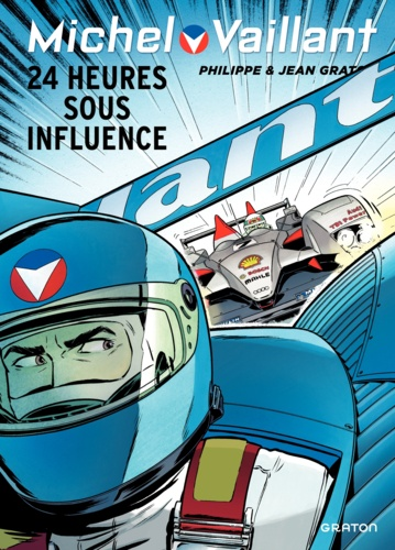 Michel Vaillant Tome 70 24 heures sous influence