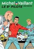 Jean Graton - Michel Vaillant Tome 8 : Le 8e pilote.