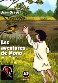 Jean Grave - Les aventures de Nono.