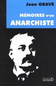 Jean Grave - Mémoires d'un anarchiste (1854-1920).