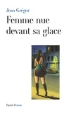 Jean Grégor - Femme nue devant sa glace.