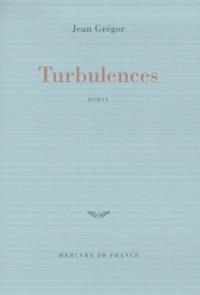 Jean Grégor - Turbulences.
