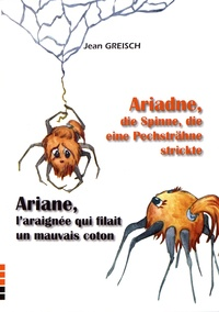 Jean Greisch - Ariane, l'araignée qui filait un mauvais coton.