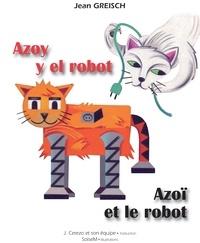 Jean Greisch et  SoiseM - Azoy et le robot.