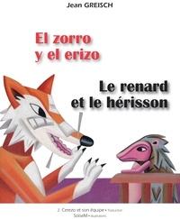Jean Greisch et  SoiseM - El zorro y el erizo - Le renard et le hérisson - Conte philosophique bilingue français - espagnol.