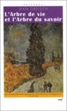 Jean Greisch - L'Arbre de vie et l'Arbre du savoir. - Le chemin phénoménologique de l'herméneutique heideggérienne (1919-1923).