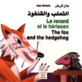 Jean Greisch - Le renard et le hérisson - Edition français-anglais-arabe.
