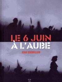 Jean Grémillon - Le 6 juin à l'aube. 1 DVD