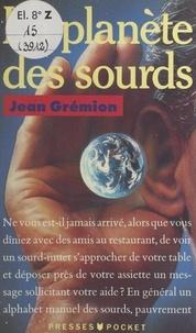 Jean Grémion - La planète des sourds.