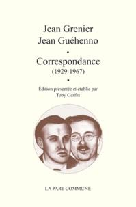 Jean Grenier et Jean Guéhenno - Correspondance (1927-1969).