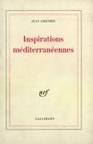 Jean Grenier - Inspirations méditerranéennes.