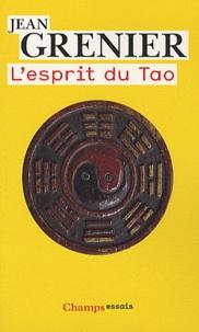 Jean Grenier - L'esprit du Tao.