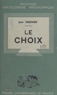 Jean Grenier et Emile Bréhier - Le choix.