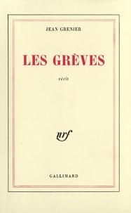 Jean Grenier - Les Grèves.
