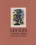 Jean Grenier et Ladislas Kijno - Les îles de Grenier et Kijno - Manuscrit retrouvé.