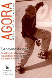 AGORA N° 16 2EME TRIMESTRE 1999 : LA PASSION DU SPORT.pdf