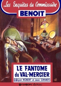 Jean Grimey et Robert Grimey - Le fantôme du Val-Mercier.