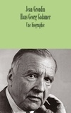 Jean Grondin - Hans-Georg Gadamer.