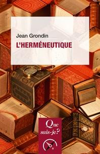 Jean Grondin - L'herméneutique.