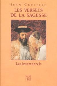 Jean Grosjean - Les versets de la sagesse - [Livre de l'Ecclésiaste.