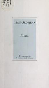 Jean Grosjean et Alain Bosquet - Runes.