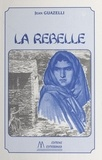 Jean Guazelli - La rebelle.