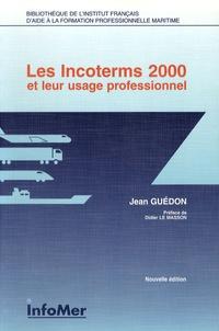 Jean Guédon - Les Incoterms 2000 et leur usage professionnel.