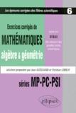 Jean Gueguand et Christian Leboeuf - Exercices de mathématiques, algèbre & géométrie, posés aux oraux des concours des grandes écoles scientifiques - Séries MP-PC-PSI, 1997-1998-1999.