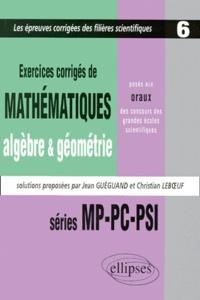Exercices de mathématiques, algèbre & géométrie, posés aux oraux des concours des grandes écoles scientifiques - Séries MP-PC-PSI, 1997-1998-1999.pdf