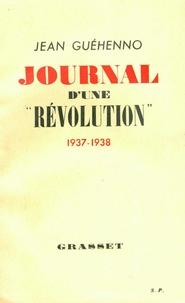Jean Guéhenno - Journal d'une révolution.