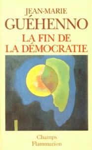Jean Guéhenno - La fin de la démocratie.