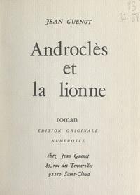 Jean Guenot - Androclès et la lionne.