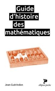 Jean Guérindon - Guide d'histoire des mathématiques.