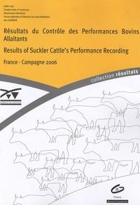 Jean Guerrier - Resultats du Contrôle des Performances Bovins Allaitants - Edition bilingue français-anglais.