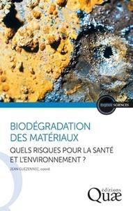 Biodégradation des matériaux - Quels risques pour la santé et lenvironnement ?.pdf
