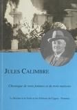Jean Guiart et  Collectif - Jules Calimbre - Chronique de trois femmes et de trois maisons.