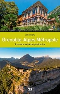 Jean Guibal - Grenoble-Alpes Métropole - A la découverte du patrimoine.
